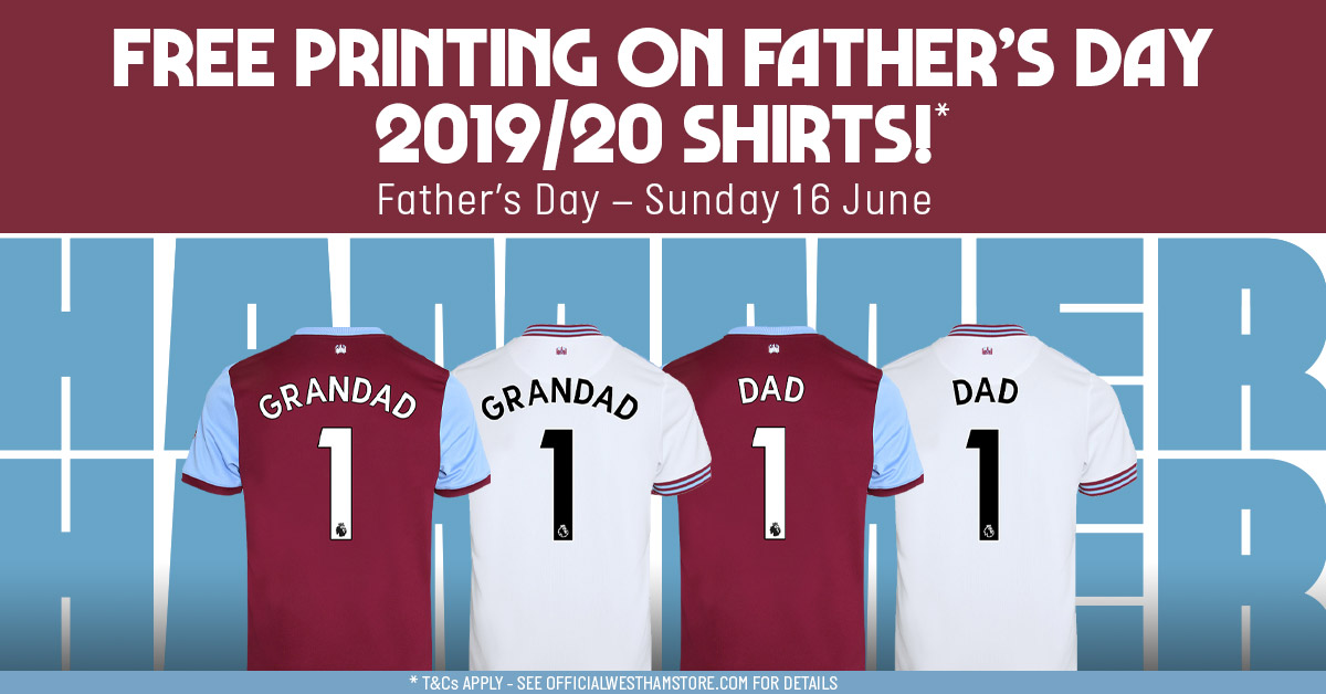 59e3853b Free printing on Father's Day 2019/20 shirts | West Ham United