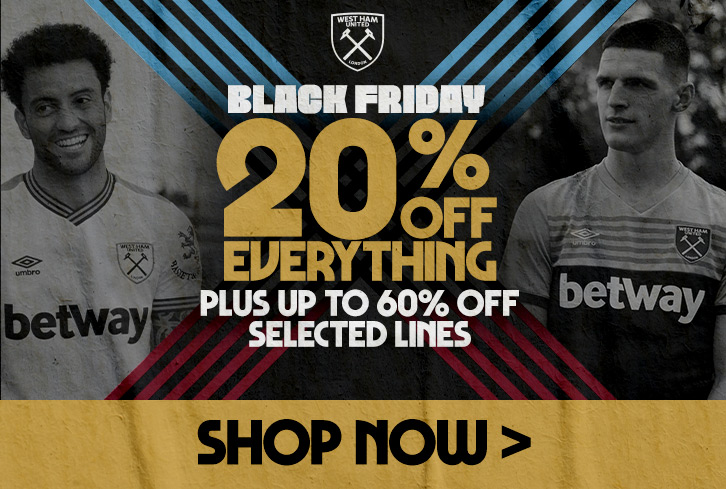 Take advantage of West Ham Black Friday deals